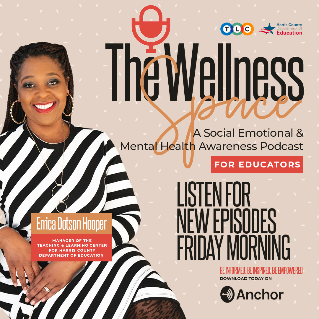 Image of Errica Dotson Hooper for The Wellness Space podcast; links to podcast.