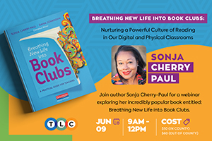 Image of Sonja Cherry-Paul; Breathing New Life Into Book Clubs webinar; links to information.